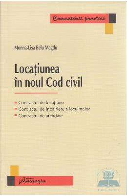 Locatiunea in noul Cod civil - Monna-Lisa Belu Magdo