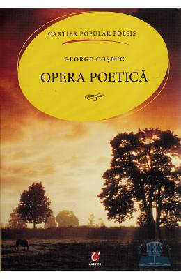 Opera poetica – George Cosbuc – Popular | Black Friday