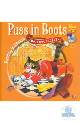Motanul incaltat. Puss in boots. Reading in english + cd. lectura: Margareta Paslaru