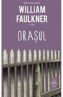 Orasul – William Faulkner de la libris.ro
