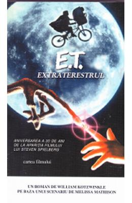ET- Extraterestrul - William Kotzinkle