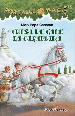 Portalul magic 16: Cursa de care la Olimpiada - Mary Pope Osborne pdf