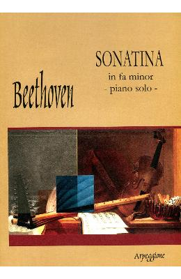 Sonatina In Fa Minor – Piano Solo – Beethoven de la libris.ro