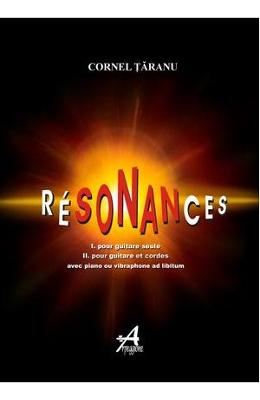 Resonances – Cornel Taranu de la libris.ro