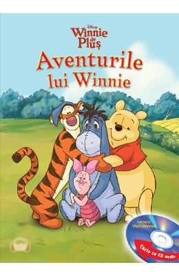 Aventurile Lui Winnie (Carte + Cd Audio. Lectura: Vlad Gherman) - Disney Winnie De Plus