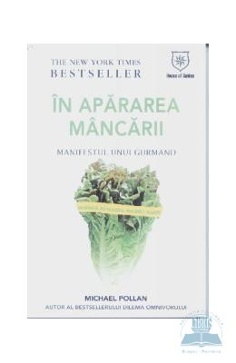 In apararea mancarii – Michael Pollan | Black Friday