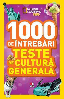 1000 de intrebari. Teste de cultura generala vol.4 - National Geographic Kids