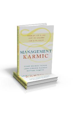Management Karmic – Geshe Michael Roach, Lama Chrisie Mcnally, Michael Gordon de la libris.ro