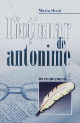 Dictionar de antonime - Marin Buca
