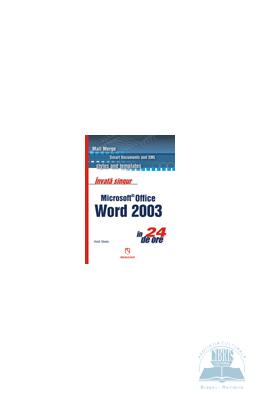 Invata singur Microsoft Office Word 2003 in 24 de ore – Heidi Steele | Black Friday