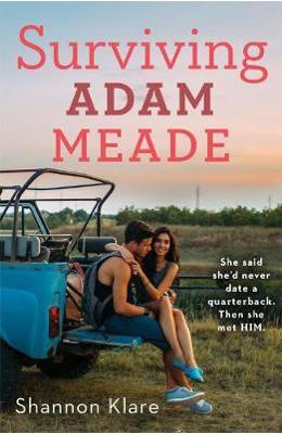 Surviving Adam Meade - Shannon Klare