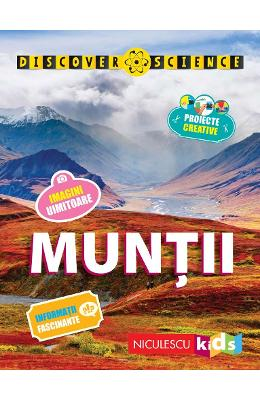 Muntii - Discover Science - Margaret Hynes