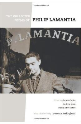 Collected Poems Of Philip Lamantia