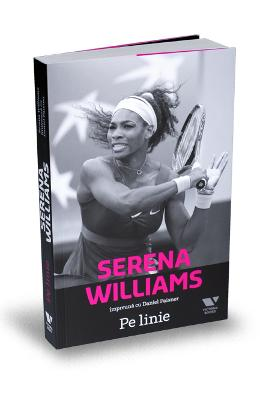 Serena Williams. Pe linie - Daniel Paisner