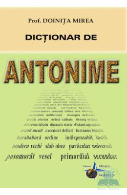 Dictionar de antonime - Doinita Mirea