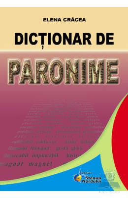 Dictionar de paronime - Elena Cracea