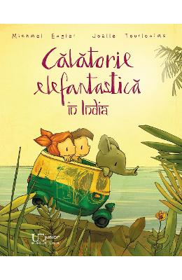 Calatorie elefantastica in India – Michael Engler, Joelle Tourlonias de la libris.ro