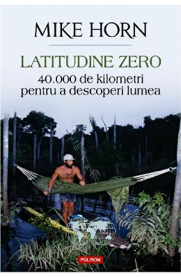 Latitudine zero - Mike Horn