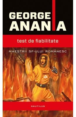 Test de fiabilitate - George Anania