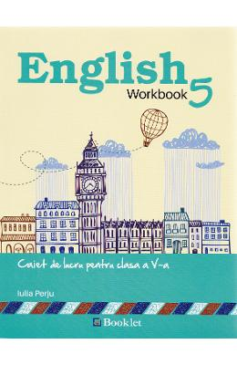 English workbook cls 5 caiet ed.2015 - Iulia Perju