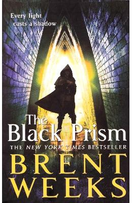 The Black Prism : Book 1 of Lightbringer - Brent Weeks