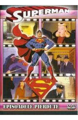 DVD Superman - Episoadele pierdute