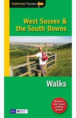 Pathfinder West Sussex & the South Downs Walks