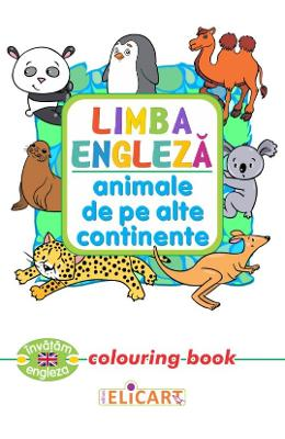 Limba engleza: Animale de pe alte continente (Colouring Book)