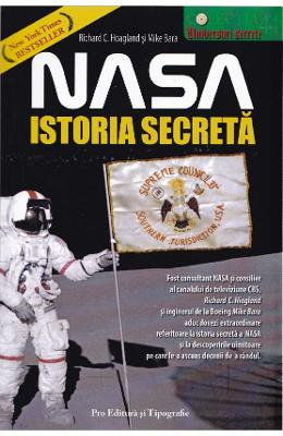 Nasa, istoria secreta - Richard C. Hoagland, Mike Bara