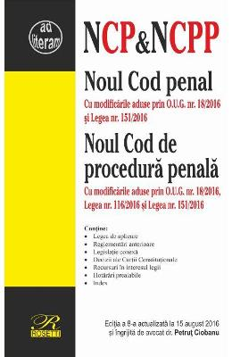 Noul Cod penal. Noul Cod de procedura penala Act. 15 August 2016