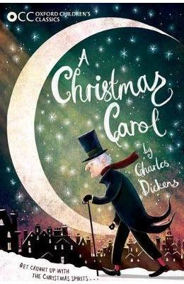Oxford Children's Classic: A Christmas Carol - Charles Dickens