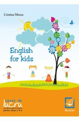 English for kids Cls 2 Caiet - Cristina Mircea