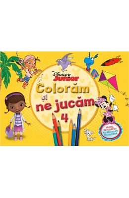 Disney Junior - Coloram Si Ne Jucam 4. Planse De Colorat Cu Activitati Distractive