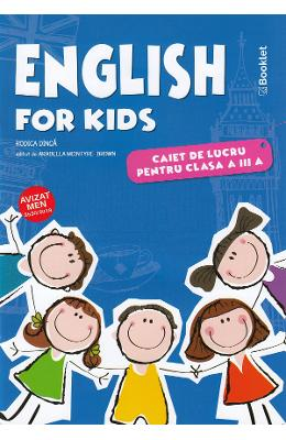 English for kids - Clasa 3 - Caiet - Rodica Dinca