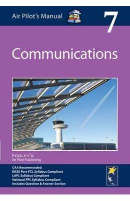 Air Pilot's Manual - Communications: Volume 7
