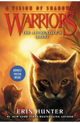 Warriors: A Vision of Shadows #1: The Apprentice's Quest - Erin Hunter