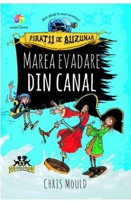 Marea evadare din canal (Piratii de buzunar Vol. 2) - Chris Mould