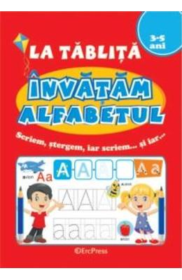 La tablita. Invatam alfabetul