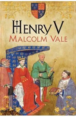 Henry V: The Conscience of a King - Malcolm Vale