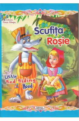 Scufita Rosie. Little Red Riding Hood