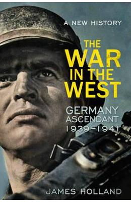 War in the West - A New History