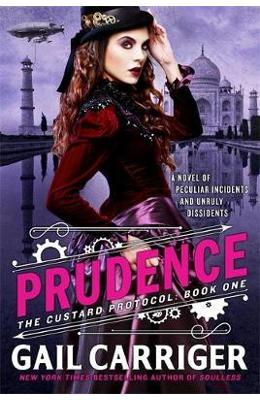 Prudence: Book One of The Custard Protocol - Gail Carriger