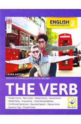 English Grammar Practice 2: The Verb - Laura Anton