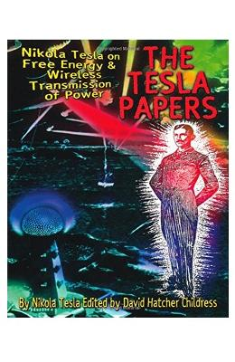 The Tesla Papers - Nikola Tesla