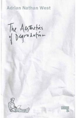 Aesthetics of Degradation