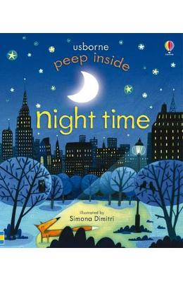 Peep Inside Night Time - Anna Milbourne, Simona Dimitri