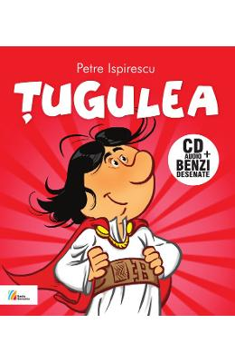 Tugulea - Cd Audio+benzi Desenate - Dupa Petre Ispirescu