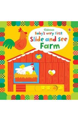 Baby's Very First Slide and See Farm - Fiona Watt
