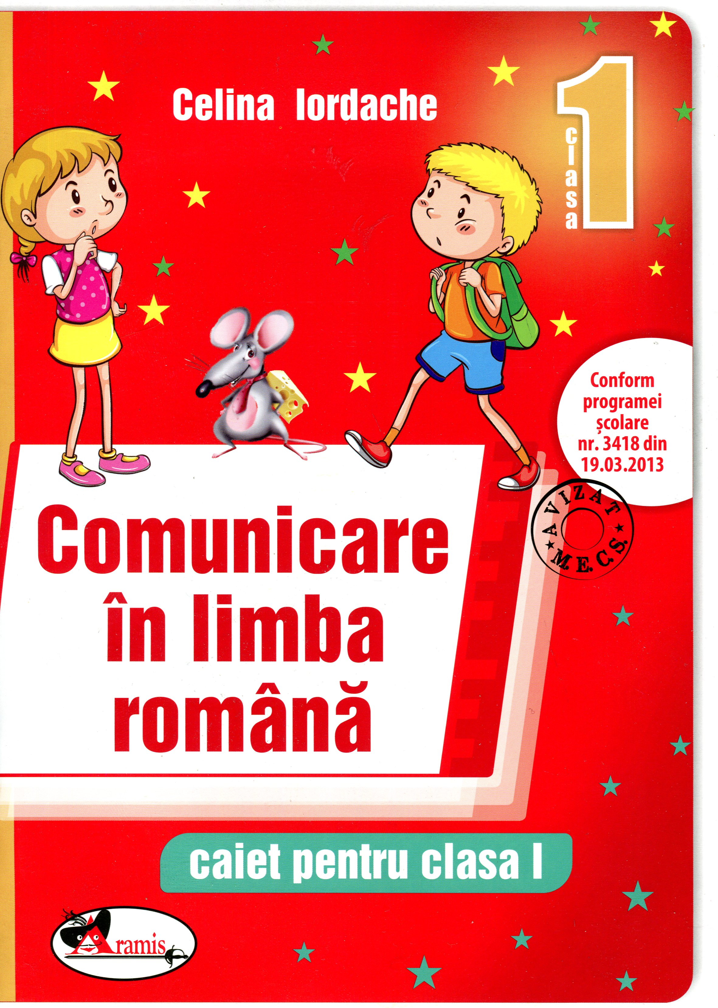 Comunicare In Limba Romana Cls 1 - Caiet - Celina Iordache