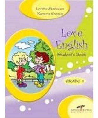 Love English - Grade 1- manual - Loretta Mastacan, Ramona Enescu